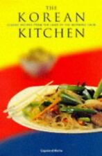 The Korean Kitchen: Classic Recipes from the Land of the Morning Calm