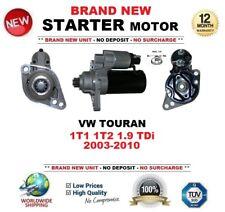 FOR VW TOURAN 1T1 1T2 1.9 TDi 2003-2010 STARTER MOTOR BRAND NEW 2.0kW 11-Teeth