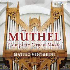 Matteo venturini-COMPLETE ORGAN MUSIC CD NEUF Müthel, Johann Gottfried