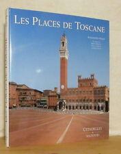 NALDI LES PLACES DE TOSCANE Fonctions architecture espace public CITADELLES 2006
