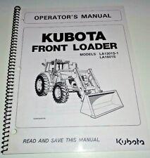 Kubota LA1301S-1 LA1601S Front Loader Operators Manual OEM (fits MX95X to M120 )