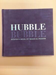 Hubble Bubble Titania's Book Of Magical Feasts Titania Hardie 2001 FREE POSTAGE