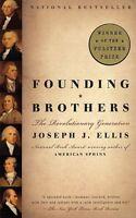 Founding Brothers: The Revolutionary Generation by Joseph J. Ellis