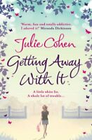 Getting Away With It,Julie Cohen