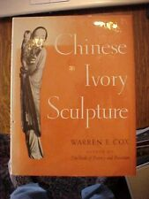 1946 Book CHINESE IVORY SCULPTURE by Warren E. Cox
