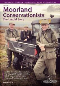 Moorland Conservationists: The Untold Story - Game & Wildlife Conservation Trust