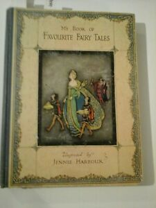 My Book of Favourite Fairy Tales : Illustrated by Jennie Harbour (Circa 1920s)