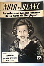 Noir et Blanc du 5/6/1959; Princesse Liliane/ Maxime Hervy/ Telmid/ Minou Drouet