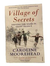 Village of Secrets - Caroline Moorehead - Paperback