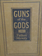 GUNS OF THE GODS TALBOT MUNDY PUBLISHED 1921 1st EDITION ANTIQUE BOOK