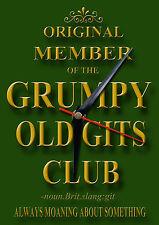 ORIGINAL MEMBER OF THE GRUMPY OLD GITS CLUB METAL CLOCK