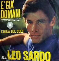 """LEO SARDO L'ISOLA DEL SOLE  7"""" BEAT ITALY '67  E' GIA' DOMANI DISCO X L' ESTATE"""