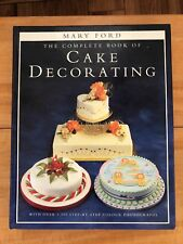 Vintage Complete Book of Cake Decorating by Ford, Mary