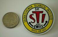 STI Saskatchewan Technical Institute Say and Smile Moose Jaw Pin Pinback Button