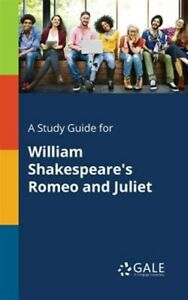 A Study Guide for William Shakespeare's Romeo and Juliet, Brand New, Free P&P...