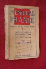 MEMORIAL DE FRANCE EXERGUE DU MARECHAL PETAIN éd SEQUANA 1941