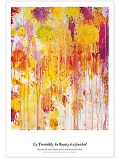 Cy Twombly In Beauty It Is Finished Poster No 2 Original Gagosian Exhibition
