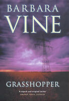 Vine, Barbara The Grasshopper Very Good Book