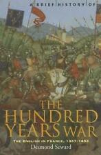 Good, A Brief History of the Hundred Years War: The English in France, 1337-1453
