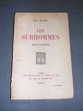 Anticipation Han Ryner (Henry Ner) Les Surhommes roman prophétique 1929