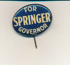 """1932 Raymond Springer for governor 1 5/8"""" Indiana IN campaign button"""