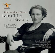 Vaughan Williams: Fair Child of Beauty - The Bridal Day and Epithalamion