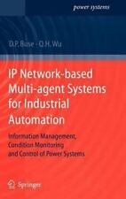 IP Network-Based Multi-Agent Systems for Industrial Automation: Information