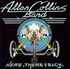 CD Allen Collins Band-here there & Back/Lynyrd Skynyrd/Southern Rock