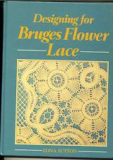 DESIGNING FOR BRUGES FLOWER LACE BOOK