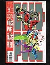 """Dead-Pool #4 ~ Marvel - """"A Peice of the Pie"""" (8.5) WH"""