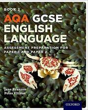 AQA GCSE English Language Student Book 2: Assessment Preparation for Paper 1 an…