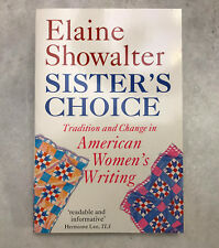NEW 1st PB ED Sister's Choice: Traditions and Change in American Women's Writing