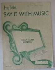 """1946 Irving Berlin's """"Say it with Music"""" Standard Edition for Voice and Piano"""