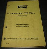 Betriebsanleitung und Ersatzteilliste Fahr Ladewagen WE 310 L Einachs Wagen!