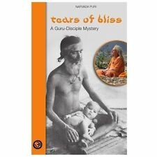 Tears of Bliss : A Guru-Disciple Mystery by Narvada Puri (2013, Paperback)