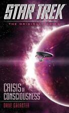 Star Trek the Original: Crisis of Consciousness by Dave Galanter (2015, Paperbac