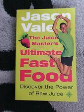 Jason Vale Ultimate Fast Food