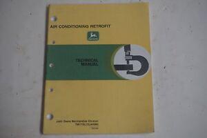 John Deere Air Conditioning Retrofit Technical Manual TM1719