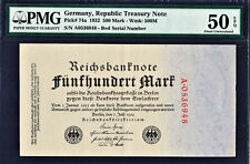 Germany - Republic Treasury Note 500 Mark RED Serial 1922 P-74a AUNC PMG 50 EPQ
