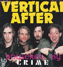VERTICAL after-Powered by Crime (CD 1995) private press RARE!!!!