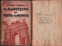 MARX-IL MANIFESTO DEL PARTITO COMUNISTA-C. MARX-F.ENGELS-PRIMA EDIZ.-1945-L1137