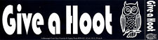 Give A Hoot - Environmental Magnetic Bumper Sticker / Decal Magnet