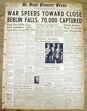 1945 WW II newspaper HITLER & GOEBBELS DEAD Berlin falls to Allies WAR NEAR END