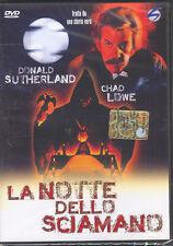 LA NOTTE DELLO SCIAMANO - DVD (NUOVO SIGILLATO) DONALD SUTHERLAND