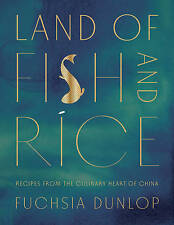 NEW Land of Fish and Rice: Recipes from the Culinary Heart of China