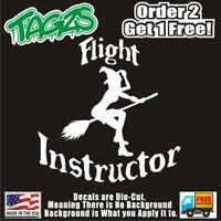 Witch Flight Instructor Funny DieCut Vinyl Window Decal Sticker Car Truck JDM