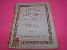 VINTAGE HISTORIC ORGAN RECITALS  JOSEPH BONNET MUSIC BOOK  COPYRIGHT 1917 (M138)