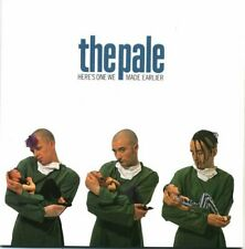 The Pale - Heres One We Made Earlier