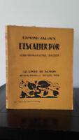 Edmond Celoso - ESCALERA D'Or - 1928 - Edición Artheme Fayard