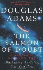 The Salmon of Doubt: Hitchhiking the Galaxy One Last Time By Douglas Adams,Step